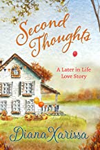 Second Thoughts (A Later in Life Love Story Book 3)