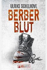 Berberblut - Kölnkrimi:2 (Die Kölner Mordkommission ermittelt) Kindle Ausgabe
