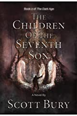 The Children of the Seventh Son (Dark Age Trilogy Book 2) Kindle Edition