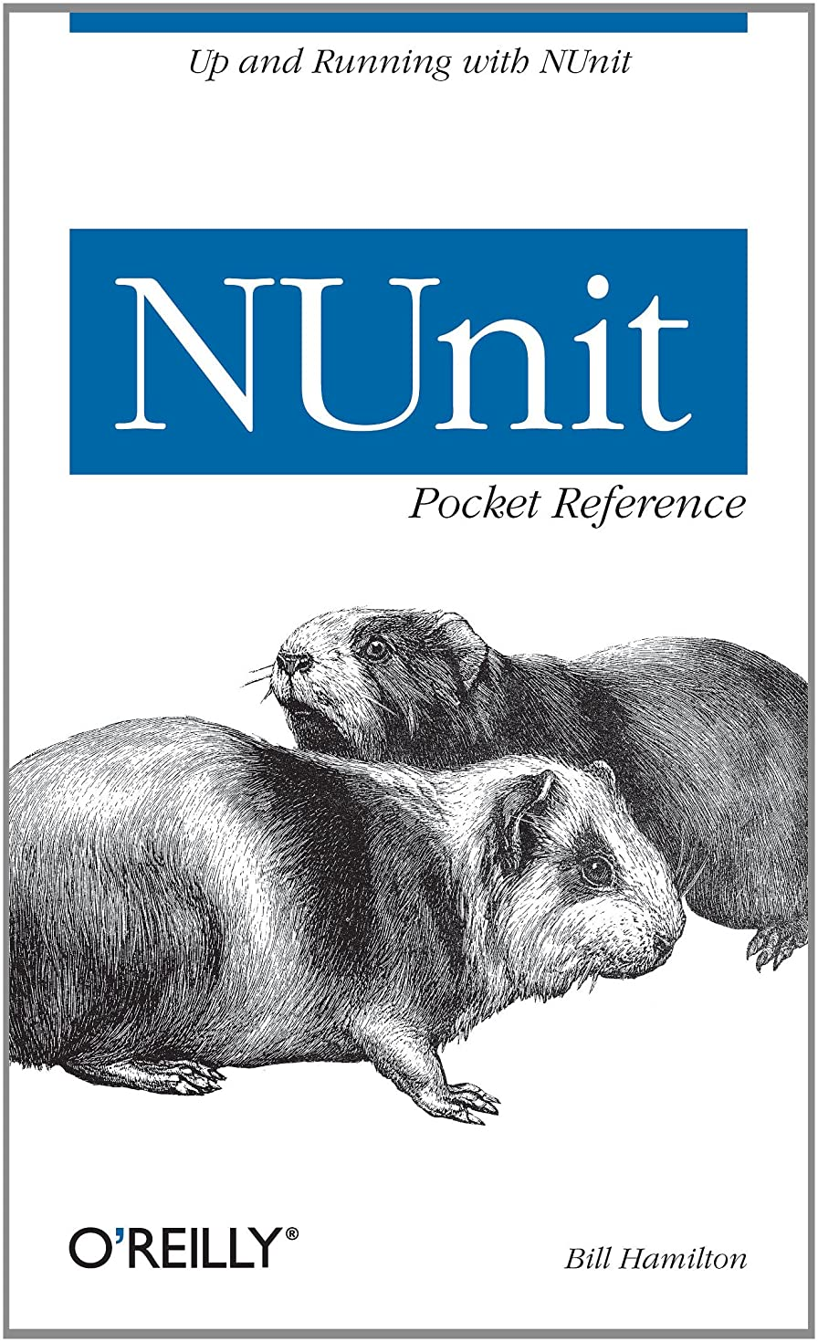 発掘エスカレーターアンビエントNUnit Pocket Reference: Up and Running with NUnit (Pocket Reference (O'Reilly)) (English Edition)