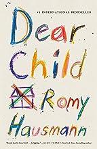 Dear Child: A Novel PDF