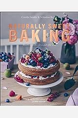Naturally Sweet Baking Paperback