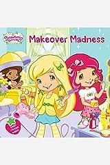 Makeover Madness (Strawberry Shortcake) Paperback