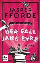 Der Fall Jane Eyre: Roman (Die Thursday-Next-Reihe 1) (German Edition)