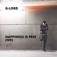 Happiness Is Free (HIF)