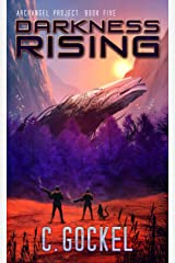 Darkness Rising: Archangel Project. Book 5 Kindle Edition