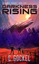 Darkness Rising: Archangel Project. Book 5