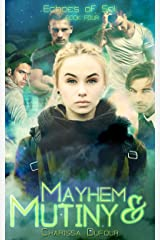 Mayhem and Mutiny (Echoes of Sol Book 4) Kindle Edition