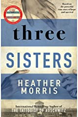 Three Sisters: A breath-taking new novel in the Tattooist of Auschwitz story (English Edition) Format Kindle