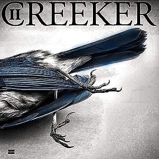 Creeker 2 [Explicit]