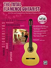The Total Flamenco Guitarist: A Fun and Comprehensive Overview of Flamenco Guitar Playing Book/CD The Total Guitarist