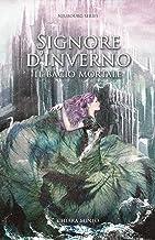 Signore D'Inverno: Il bacio mortale (Neubourg Series Vol. 2) (Italian Edition)