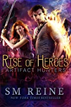 Rise of Heroes: An Urban Fantasy Novel (Artifact Hunters Book 3)