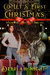 Comet's First Christmas (The North Pole Chronicles Book 1) Kindle Edition