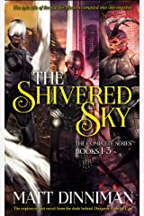 The Shivered Sky: The Complete Series Omnibus: Books 1-3 Kindle Edition