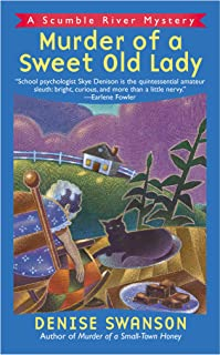 Murder of a Sweet Old Lady: A Scumble River Mystery (Scumble River Mysteries Book 2)