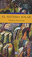 El sistema solar: Una explicación para comprender. Un ensayo para reflexionar (Mosaicos)