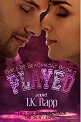 Played (The Girls of Beachmont Book 2) Kindle Edition