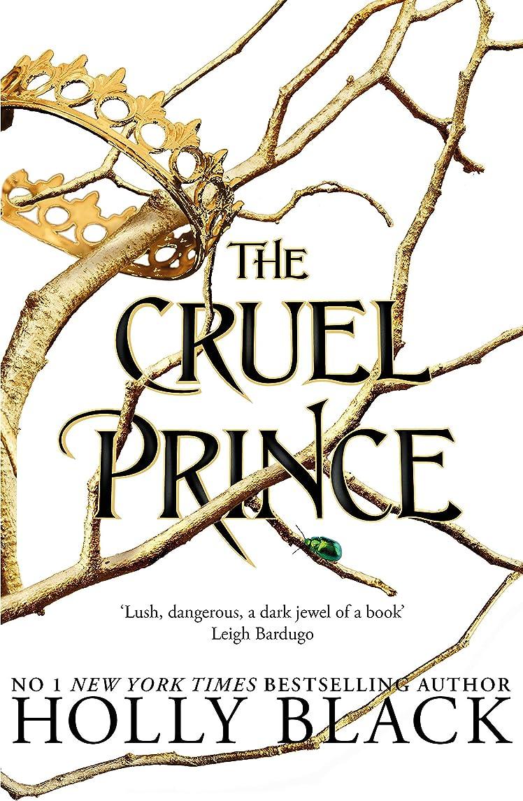 控えめな詳細なジョグThe Cruel Prince (The Folk of the Air) (English Edition)