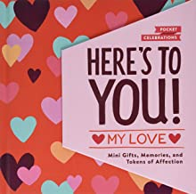 Here's to You! My Love: Mini Gifts, Memories, and Tokens of Affection (Gifts for Your Partner, Books for Couples, Cute Pocket Journals)