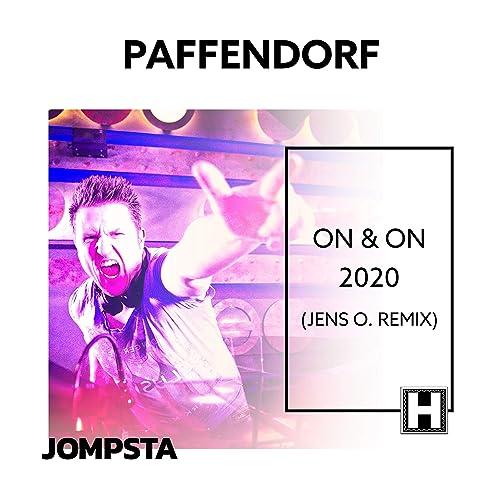 Paffendorf - On & On 2020 (Jens O. Remix)