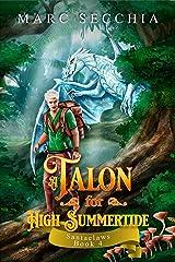 A Talon for High Summertide (Santaclaws Book 4) Kindle Edition