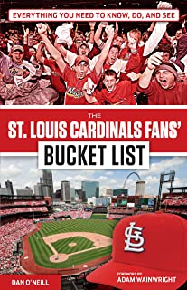 St. Louis Cardinals Fans' Bucket List