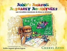Anne's Amazing Alphabet Adventures (English and Spanish Edition)