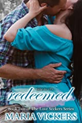 Redeemed: Book Two of the Love Seekers Series Kindle Edition