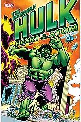 Hulk: Heart of the Atom (Incredible Hulk (1962-1999)) Kindle Edition