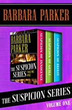 The Suspicion Series Volume One: Suspicion of Innocence, Suspicion of Guilt, and Suspicion of Deceit