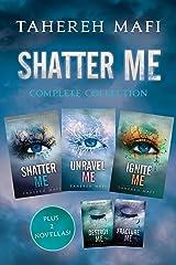 Shatter Me Complete Collection: Shatter Me, Destroy Me, Unravel Me, Fracture Me, Ignite Me (English Edition) Format Kindle