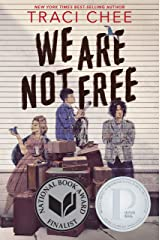 We Are Not Free Kindle Edition