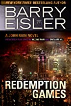 Redemption Games (Previously published as Killing Rain and One Last Kill) (A John Rain Novel Book 4)