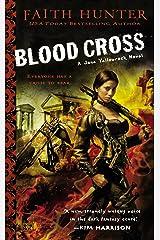 Blood Cross (Jane Yellowrock Book 2) Kindle Edition