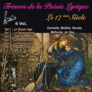 Le XVIIème siècle: Trésors de la Poésie Lyrique 3