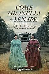 Come granelli di senape (Italian Edition) eBook Kindle