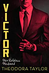Victor: Her Ruthless Husband: The VICTOR Trilogy Book 3 (Ruthless Triad) Kindle Edition