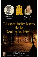 El encubrimiento de la Real Academia (Spanish Edition) Kindle Edition