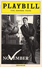 Playbill for NOVEMBER by David Mamet/starring Nathan Lane - Opening Night: January 17, 2008 - Ethel Barrymore Theatre