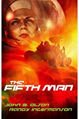 The Fifth Man: A Science Fiction Suspense Novel (Oxygen Series Book 2) Kindle Edition