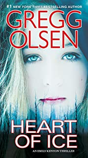 Heart of Ice (An Emily Kenyon Thriller Book 2)