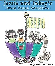 Jessie and Jakey's Great Puppy Adventure