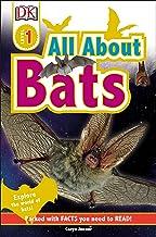 DK Readers L1: All About Bats: Explore the World of Bats! (DK Readers Level 1)