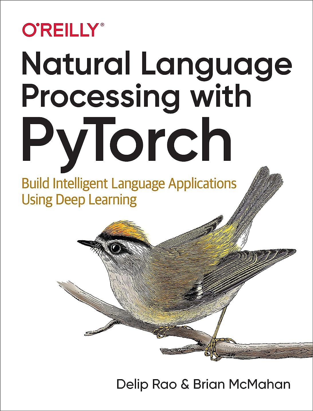 死印象ディスクNatural Language Processing with PyTorch: Build Intelligent Language Applications Using Deep Learning (English Edition)