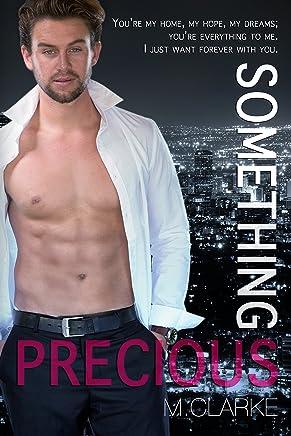 Something Precious  (Book 2 of Something Amazing) (Something Great 5)