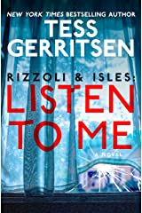 Rizzoli & Isles: Listen to Me: A Novel Kindle Edition