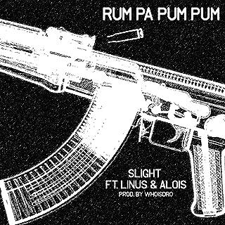 Rum Pa Pum Pum (feat. Linus & Alois) [Explicit]