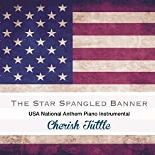 The Star-Spangled Banner (USA National Anthem) [Piano Instrumental]