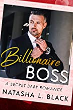Billionaire Boss: A Secret Baby Romance (Forbidden Lovers Book 1)